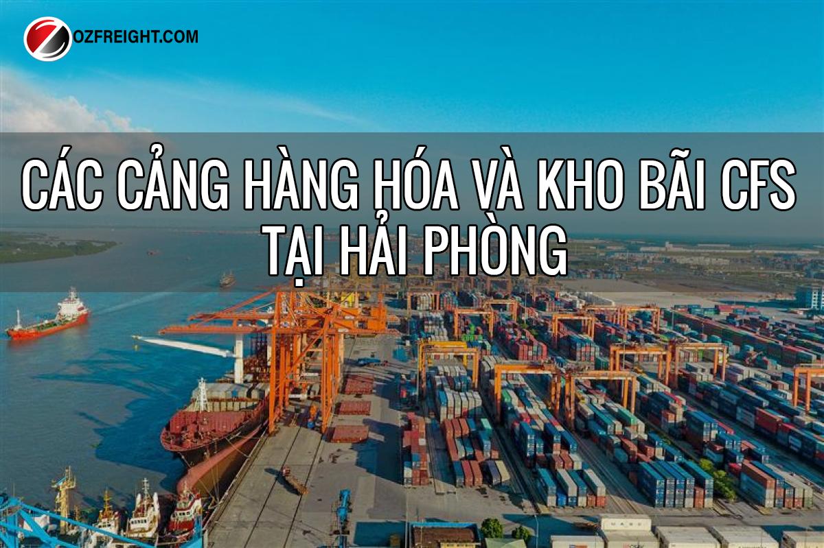các cảng và kho cfs tại Hải Phòng