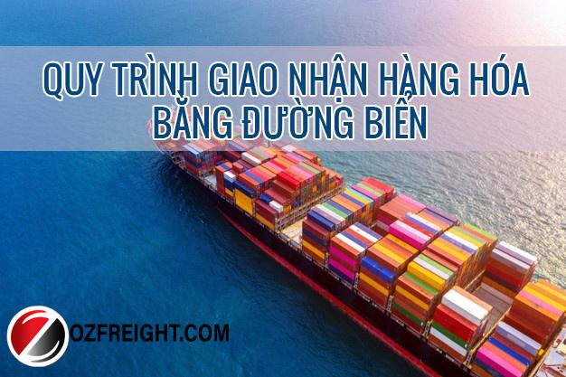 Quy trình giao nhận hàng hóa bằng đường biển