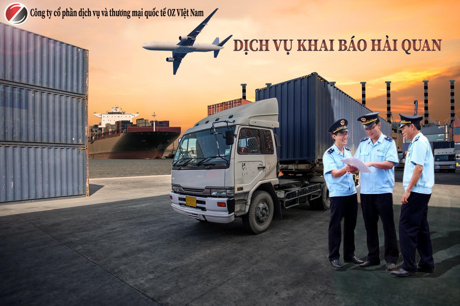 dịch vụ khai báo hải quan công ty oz Việt Nam