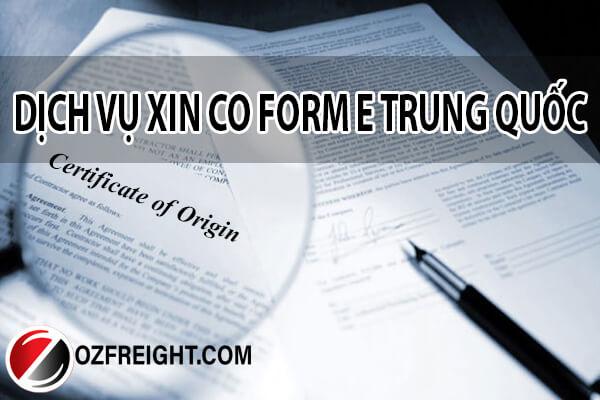 dịch vụ xin co form e đầu Trung Quốc
